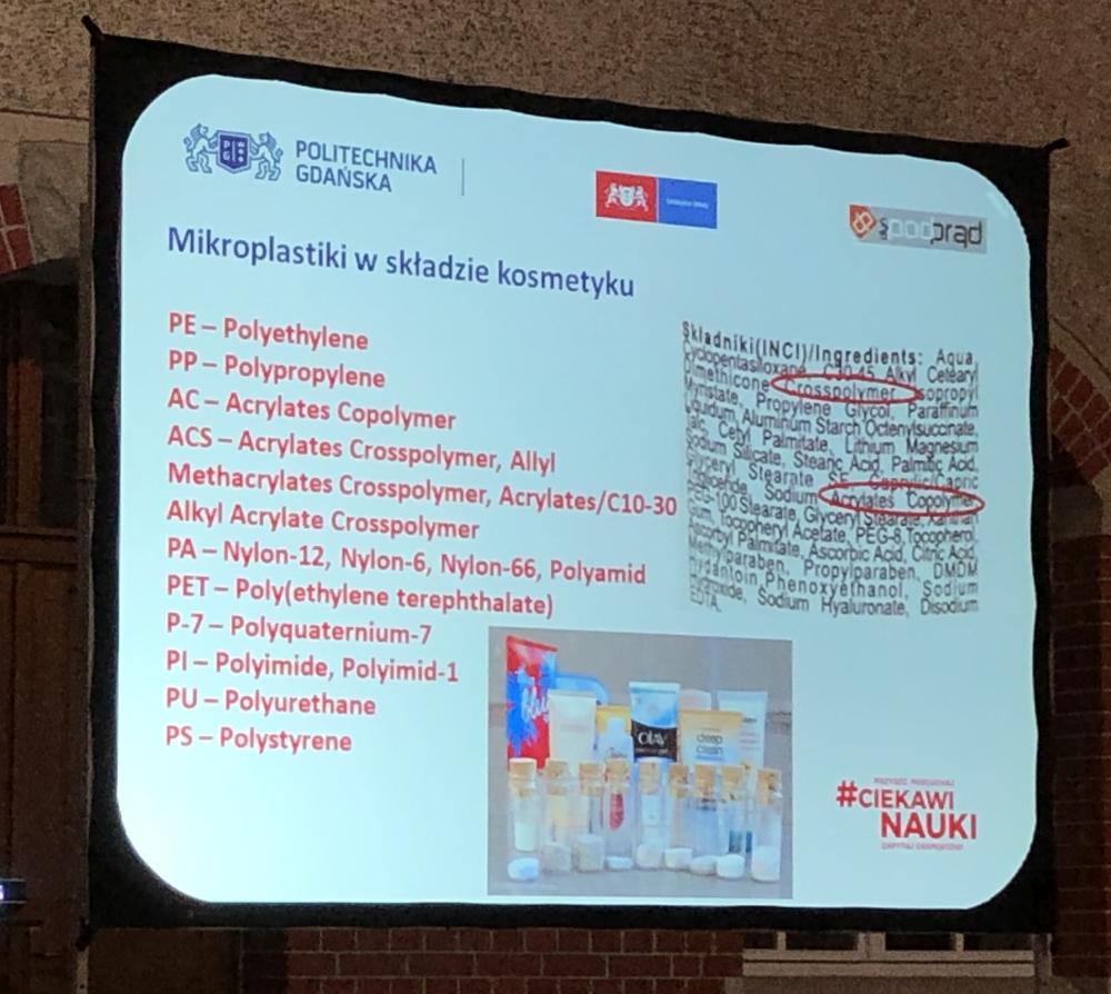 Mikroplastik zawartość w kosmetykach Wykład Otwarty na Politechnice Gdańskiej Pod Prąd Ciekawi Nauki