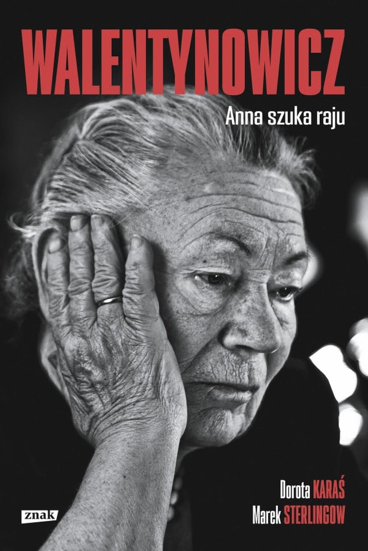 Walentynowicz Prywatna historia kobiety legendy